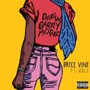 Drew Barrymore (feat. Wale)/Bryce Vine