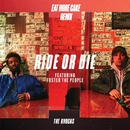Ride Or Die (feat. Foster The People) [Eat More Cake Remix]/The Knocks