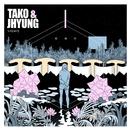 Alien (feat. Lim Dong Hyun)/Tako & Jhyung