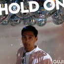 Hold On/Guji
