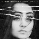 Lonely Together/Jasmine Thompson