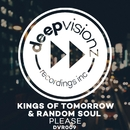 Please (Sandy Rivera & Random Soul's Classic Mix)/Kings of Tomorrow & Random Soul