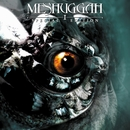 I (Special Edition)/Meshuggah