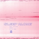 Sleep Alone (feat. Ella Boh)/Max Styler