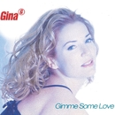 Gimme Some Love/Gina G