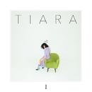TIARA/Tia Ray
