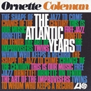 The Atlantic Years (Remastered)/Ornette Coleman