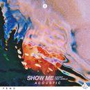 Show Me (feat. Aviella) [Acoustic]/Vincent