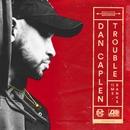Trouble (feat. Ms Banks)/Dan Caplen