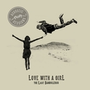 Love With a Girl (Acoustic Sessions)/The Last Bandoleros