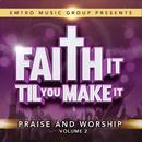 Emtro Music Group Presents Faith It 'Til You Make It, Vol. 2/Various Artists