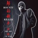 Ghetto Dictionary: The Art Of War/Bounty Killer