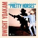 Pretty Horses/Dwight Yoakam