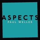 Aspects/Paul Weller
