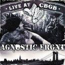 Live At CBGB/Agnostic Front