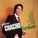 El piano de Chacho y sus rumbas (2018 Remastered Version)/Chacho
