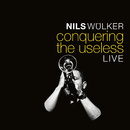 Conquering the Useless (Live)/Nils Wülker