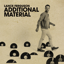 Additional Material EP/Lance Ferguson