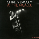 Shirley Bassey at the Pigalle (Live)/Shirley Bassey