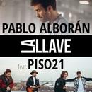 La llave (feat. Piso 21)/Pablo Alboran