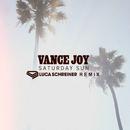 Saturday Sun (Luca Schreiner Remix)/Vance Joy