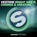 Bright Side (feat. Cosmos & Creature)/Vicetone