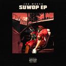 SuWop EP/Joe Moses