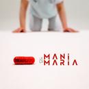 Le mani di Maria/Maldestro