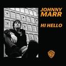 Hi Hello/Johnny Marr