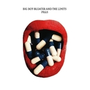 Pills/Big Boy Bloater & the LiMiTs