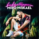 Babysteppei/Miro Miikael