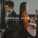 Don't Let Me Forget (feat. Hunter Hayes)/Catherine McGrath