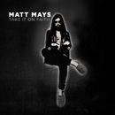 Take It On Faith/Matt Mays
