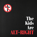 The Kids Are Alt-Right/Bad Religion