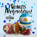 ¡Vamos Argentina!/Los Totora