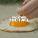 The Fall/Bryce Vine