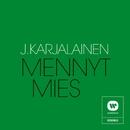 Mennyt mies/J. Karjalainen