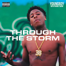Through The Storm/YoungBoy Never Broke Again