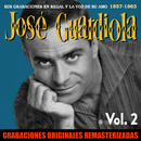Sus grabaciones en Regal y La Voz de su Amo, Vol. 2 (1957-1963) [2018 Remastered Version]/Jose Guardiola