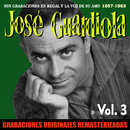 Sus grabaciones en Regal y La Voz de su Amo, Vol. 3 (1957-1963) [2018 Remastered Version]/Jose Guardiola