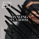 DaNcing in a RoOm (DJ Jay Mac Remix)/EZI