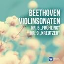 """Beethoven: Violinsonaten Nr. 5, """"Frühling"""" & Nr. 9, """"Kreutzer""""/Maxim Vengerov"""