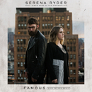 Famous (feat. Simon Ward of The Strumbellas) [Nick Peters Remix]/Serena Ryder