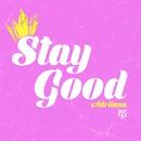 Stay Good/Adriiana