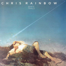 White Trails (Expanded)/Chris Rainbow