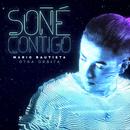 Soñé Contigo/Mario Bautista