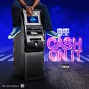 Cash On It/O.T. Genasis