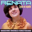 Canta en español (2018 Remastered Version)/Renata