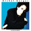 Le paradis blanc/Michel Berger