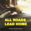 All Roads Lead Home/Ohana Bam